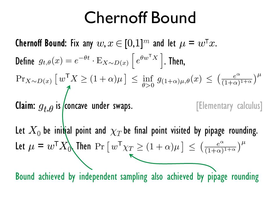 Chernoff Bound Chernoff Bound: Fix any w, x 2 [0,1]m and let ¹ = wTx.